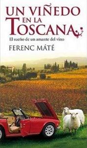 Un viñedo en la Toscana - Ferenc Maté