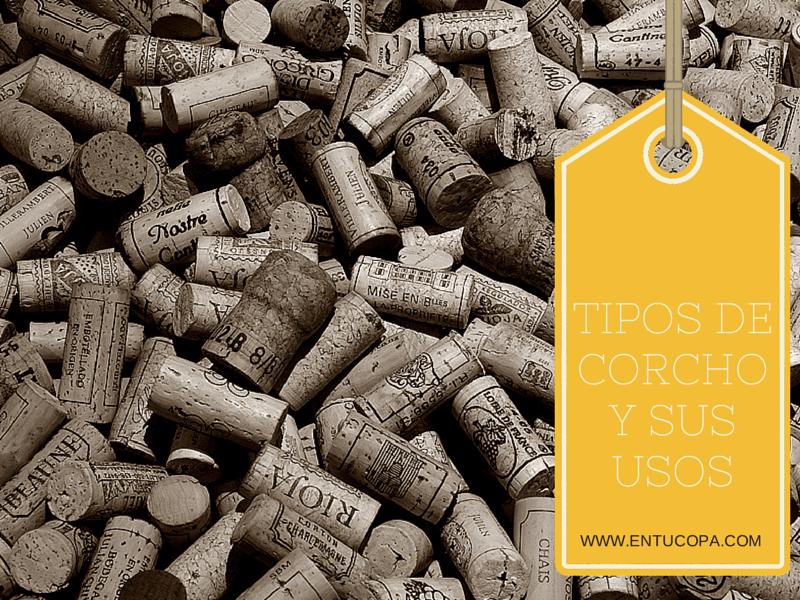 Los tipos de corcho y sus usos en el vino