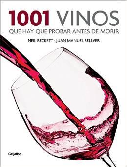1001 vinos que hay que probar antes de morir, de Neil Beckett