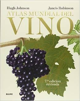 Atlas mundial del vino, de Hugh Johnson y Jancis Robinson